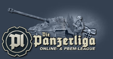 -=Die PanzerLiga=- International PBEM- and Online-League